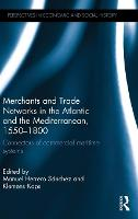Merchants and Trade Networks in the...