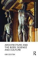 Architecture and the Body, Science ...