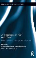 Archaeologies of 'Us' and 'Them':...