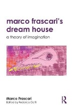 Marco Frascari's Dream House: A ...