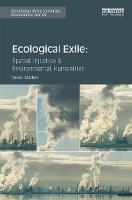 Ecological Exile: Spatial Injustice...
