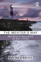 The Mentor's Way: Eight Rules for...