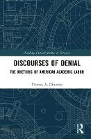 Discourses of Denial: The Rhetoric of...
