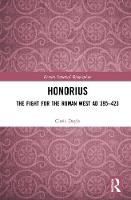 Honorius: The Fight for the Roman ...