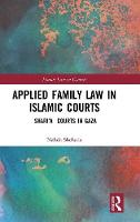 Applied Family Law in Islamic Courts:...