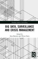 Big Data, Surveillance and Crisis...