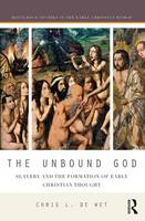 The Unbound God: Slavery and the...