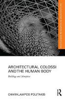 Architectural Colossi and the Human...