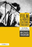 Film and Video Editing Theory: How...