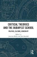 Critical Theories and the Budapest...