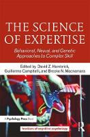 The Science of Expertise: Behavioral,...