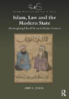 Islam, Law and the Modern State:...