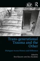 Trans-Generational Trauma and the...