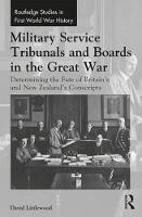 Military Service Tribunals and Boards...