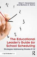 The Educational Leader's Guide for...