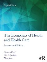 The Economics of Health and Health...