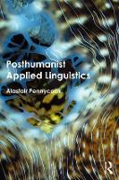 Posthumanist Applied Linguistics