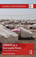UNHCR as a Surrogate State: ...