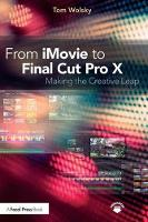 From iMovie to Final Cut Pro X: ...