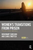 Women's Transitions from Prison: The...
