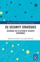 EU Security Strategies: Extending the...