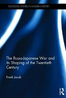The Russo-Japanese War and its ...
