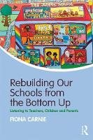 Rebuilding Our Schools from the ...