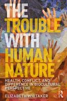 The Trouble with Human Nature: ...