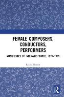Female Composers, Conductors,...