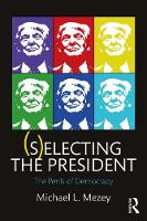 (S)electing the President: The Perils...