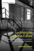 Learning to Save the Future:...