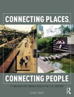 Connecting Places, Connecting People:...