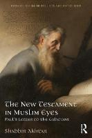 The New Testament in Muslim Eyes:...