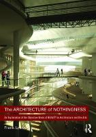 The Architecture of Nothingness: An...