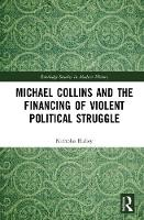 Michael Collins and the Financing of...