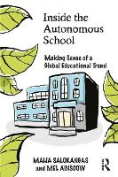 Inside the Autonomous School: Making...