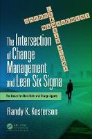 The Intersection of Change Management...