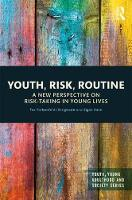 Youth, Risk, Routine: A New...