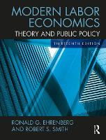 Modern Labor Economics: Theory and...