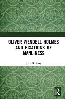 Oliver Wendell Holmes and Fixations ...