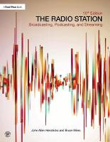 The Radio Station: Broadcasting,...