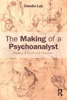 The Making of a Psychoanalyst: ...