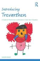 Introducing Trevarthen: A Guide for...