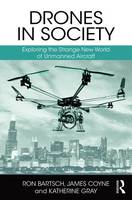 Drones in Society: Exploring the...