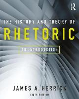 The History and Theory of Rhetoric: ...