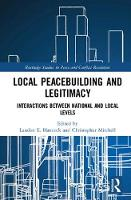 Local Peacebuilding and Legitimacy:...