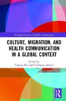 Culture, Migration, and Health...