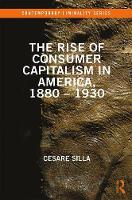 The Rise of Consumer Capitalism in...