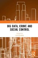 Big Data, Crime and Social Control