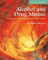 Alcohol and Drug Misuse: A Guide for...